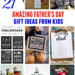 21 Amazing Father's Day Gifts from Kids