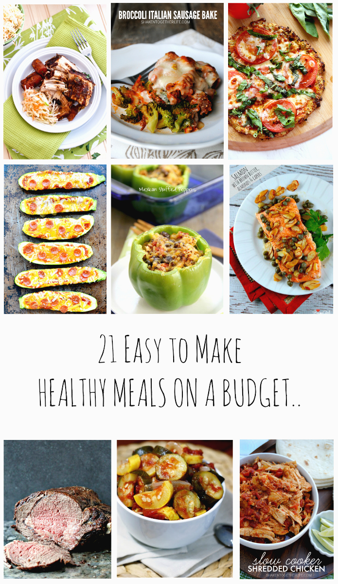 21 Healthy Meals on a Budget