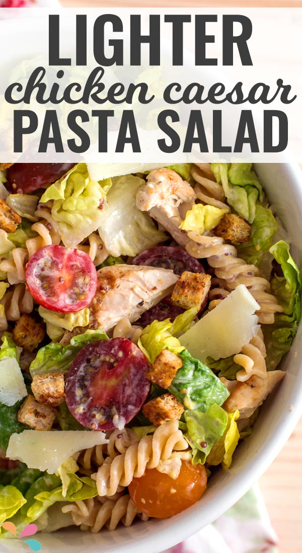 Lighter-Chicken-Cesar-Pasta-Salad-Recipe